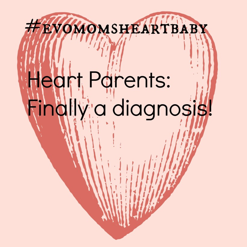 Heart Parents Finally a diagnosis!